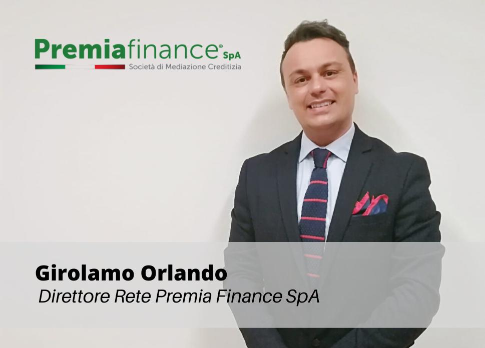 Girolamo Orlando nuovo Direttore Rete di Premia Finance SpA