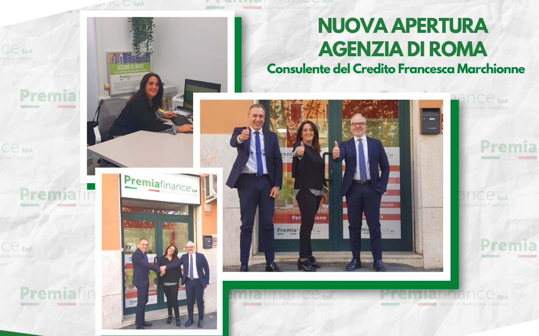 Premia Finance SpA, si amplia la Rete Commerciale: nuova apertura a Roma